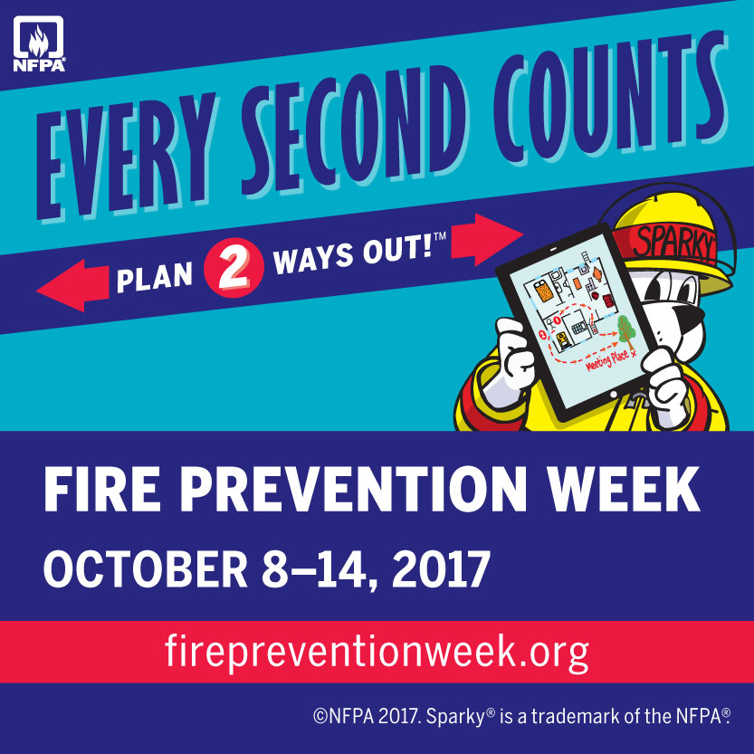 2017 Fire Prevention Week Is October 8th 14th Every Second Counts Plan 2 Ways Out